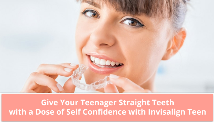 Give your teenager straight teeth with a dose of self-confidence with Invisalign Teen