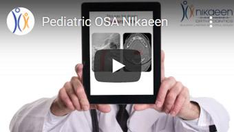 Image of Pediatric OSA NIkaeen Click to See Video